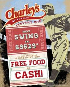 Charley's Grilled Subs Text Campaign, Charley's At The Bat