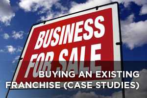 Buying an Existing Franchise Business width=