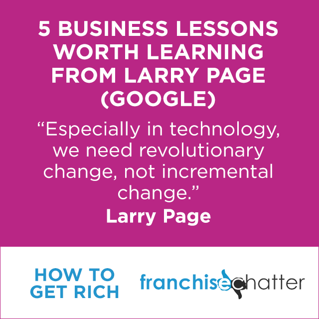 Larry Page Business Lessons