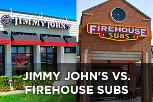Jimmy John's vs. Firehouse Subs Franchise