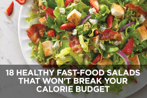 Healthy Fast-Food Salads
