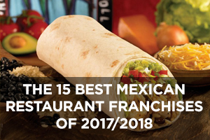 The Best Mexican Restaurant Franchises of 2017/2018