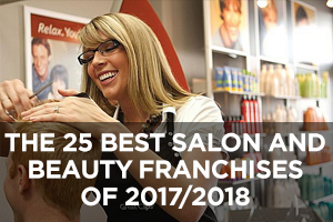 The Best Salon and Beauty Franchises of 2017/2018