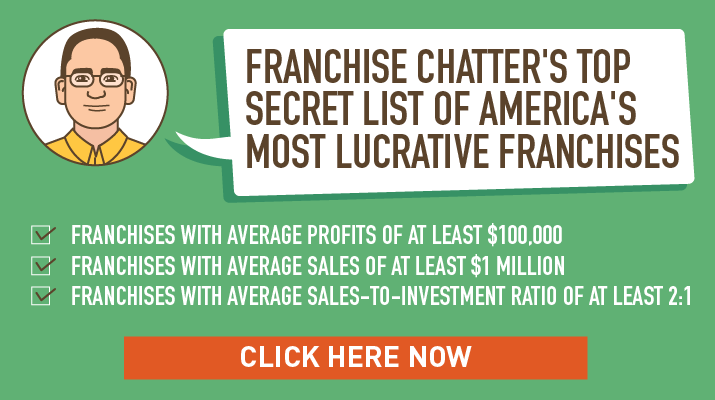 Franchise Chatter's Top Secret List of America's Most Lucrative Franchises