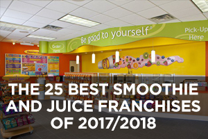 The 25 Best Smoothie and Juice Franchises of 2017/2018
