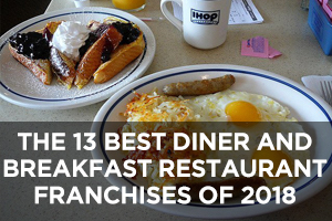 The Best Diner and Breakfast Restaurant Franchises of 2018
