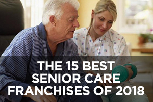 The Best Senior Care Franchises of 2018