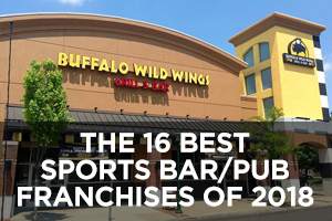 The Best Sports Bar/Pub Franchises of 2018