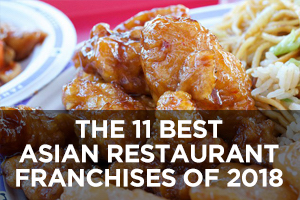 The 11 Best Asian Restaurant Franchises of 2018
