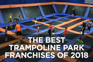 The Best Trampoline Park Franchises of 2018
