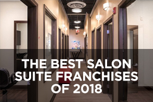 The Best Salon Suites Franchises of 2018