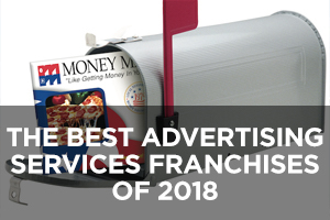 The Best Advertising Services Franchises of 2018