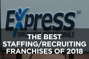The Best Staffing Recruiting Franchises of 2018