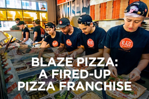 Blaze Pizza A Fired-Up Pizza Franchise
