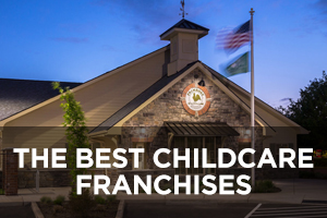 The Best Childcare Franchises of 2019