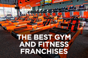 The Best Gym and Fitness Franchises of 2019