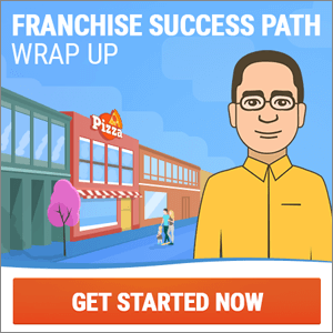 Franchise Success Path Wrap Up